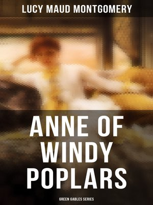 cover image of ANNE OF WINDY POPLARS (Green Gables Series)