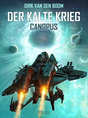 cover image of Canopus--Der Kalte Krieg 1