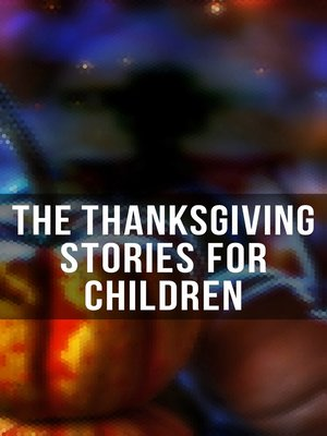 cover image of The Thanksgiving Stories for Children
