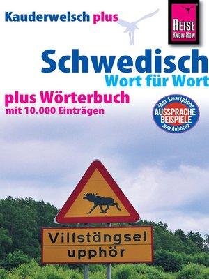 cover image of Reise Know-How Sprachführer Schwedisch--Wort für Wort plus Wörterbuch