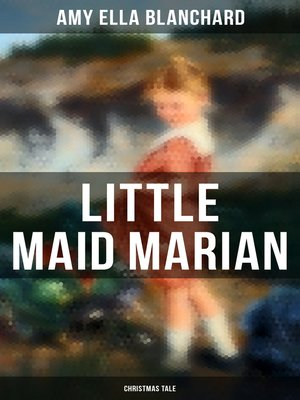 cover image of Little Maid Marian (Christmas Tale)