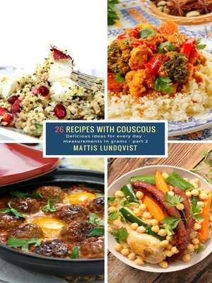 cover image of 26 Recipes with Couscous--part 2
