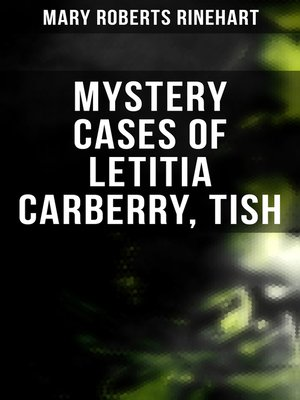 cover image of Mystery Cases of Letitia Carberry, Tish