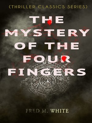 cover image of The Mystery of the Four Fingers