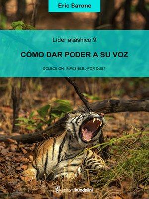 cover image of Cómo dar poder a su voz