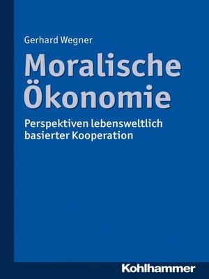 cover image of Moralische Ökonomie