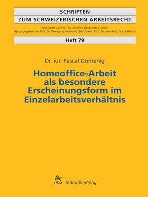 cover image of Homeoffice-Arbeit als besondere Erscheinungsform im Einzelarbeitsverhältnis