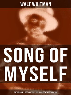 cover image of SONG OF MYSELF (The Original 1855 Edition & the 1892 Death Bed Edition)