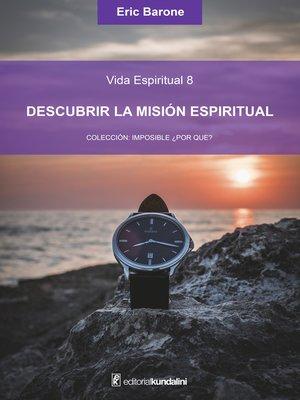 cover image of Descubrir la misión espiritual
