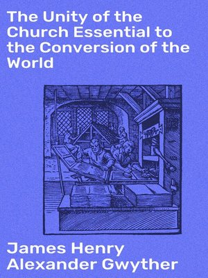 cover image of The Unity of the Church Essential to the Conversion of the World