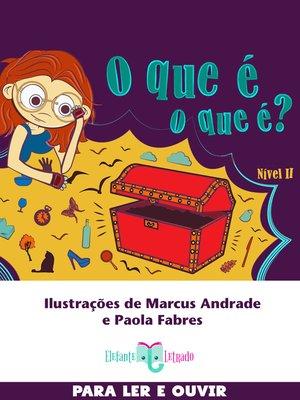 cover image of O que é, o que é? Nível II