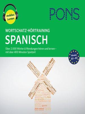 cover image of PONS Wortschatz-Hörtraining Spanisch