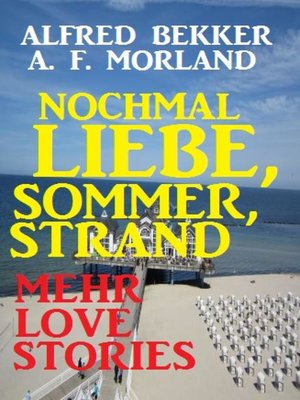 cover image of Nochmal Liebe, Sommer, Strand