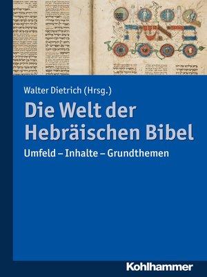 cover image of Die Welt der Hebräischen Bibel