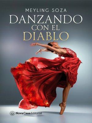 cover image of Danzando con el diablo