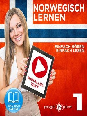 cover image of Norwegisch Lernen--Einfach Lesen--Einfach Hören 1