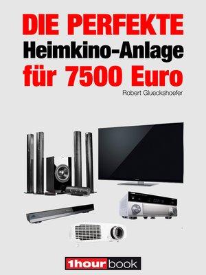 cover image of Die perfekte Heimkino-Anlage für 7500 Euro