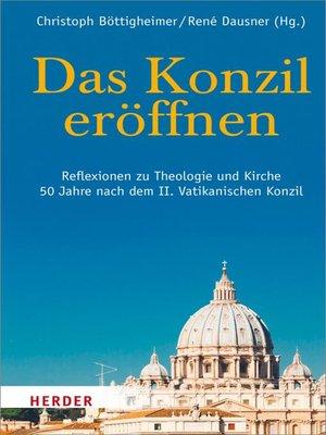 cover image of Das Konzil eröffnen