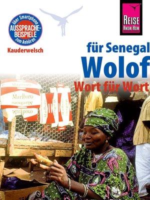cover image of Reise Know-How Sprachführer Wolof für Senegal--Wort für Wort