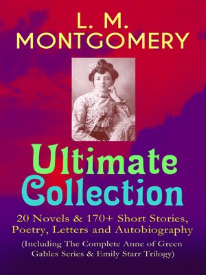 cover image of L. M. Montgomery – Ultimate Collection