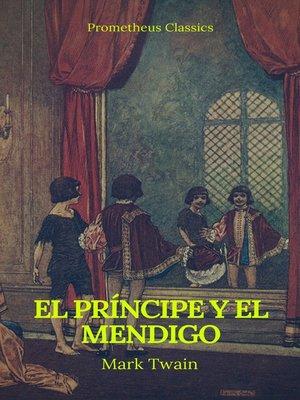 cover image of El príncipe y el mendigo (Prometheus Classics)