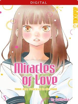 cover image of Miracles of Love--Nimm dein Schicksal in die Hand 05