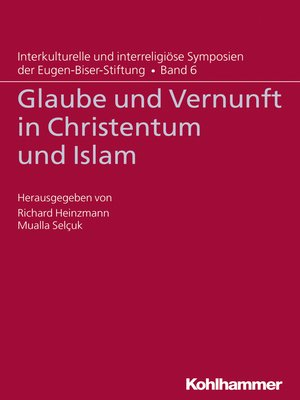 cover image of Glaube und Vernunft in Christentum und Islam