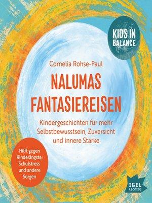 cover image of Kids in Balance. Nalumas Fantasiereisen