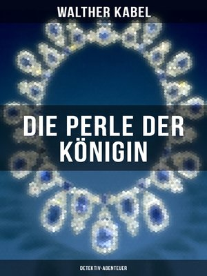 cover image of Die Perle der Königin (Detektiv-Abenteuer)