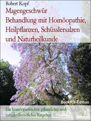 cover image of Magengeschwür       Behandlung mit Homöopathie, Heilpflanzen, Schüsslersalzen und Naturheilkunde