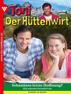 cover image of Toni der Hüttenwirt (ab 301) 323 – Heimatroman
