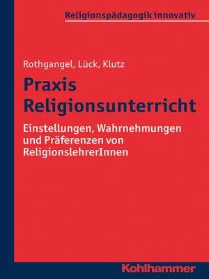 cover image of Praxis Religionsunterricht