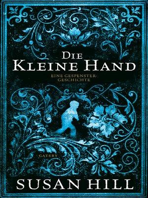 cover image of Die kleine Hand