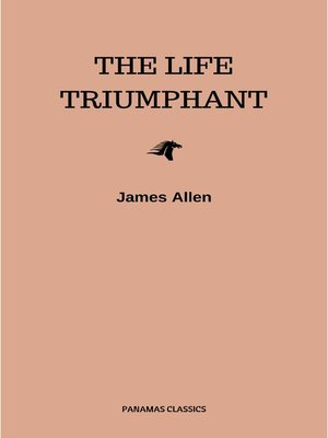 cover image of The Life Triumphant--Mastering the Heart and Mind