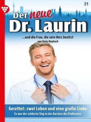 cover image of Der neue Dr. Laurin 21 – Arztroman