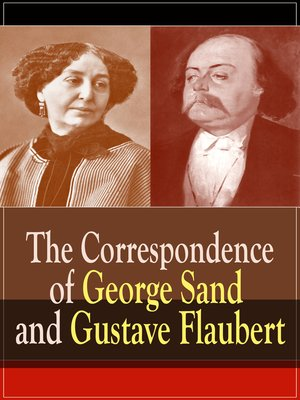 cover image of The Correspondence of George Sand and Gustave Flaubert