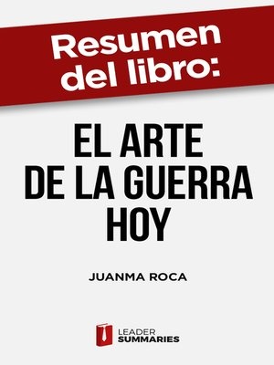 """cover image of Resumen del libro """"El arte de la guerra hoy"""" de Juanma Roca"""