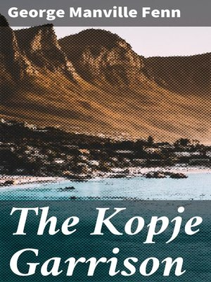 cover image of The Kopje Garrison