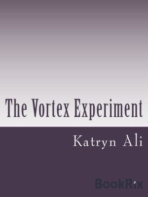 cover image of The Vortex Experiment