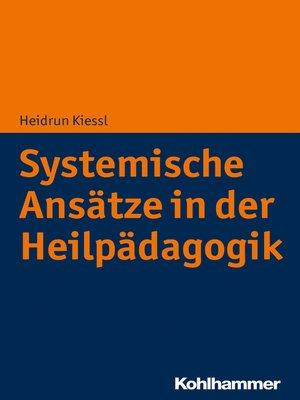 cover image of Systemische Ansätze in der Heilpädagogik