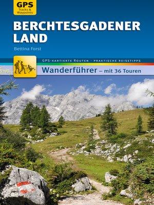 cover image of Berchtesgadener Land Wanderführer Michael Müller Verlag