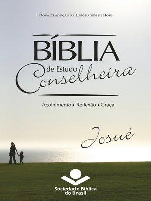 cover image of Bíblia de Estudo Conselheira – Josué