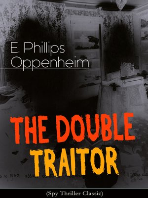 cover image of THE DOUBLE TRAITOR (Spy Thriller Classic)