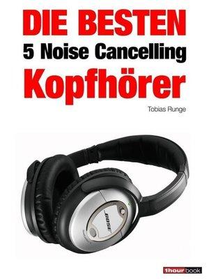 cover image of Die besten 5 Noise Cancelling Kopfhörer