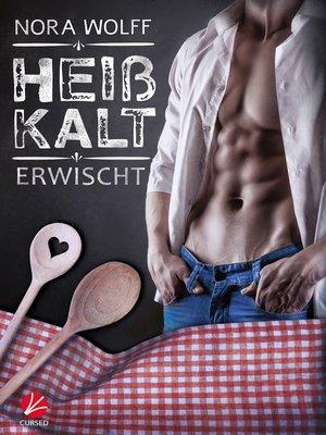 cover image of Heißkalt erwischt