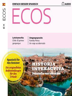 cover image of Spanisch lernen Audio--Eine Geschichte erzählen