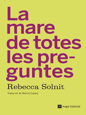 cover image of La mare de totes les preguntes