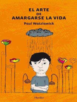 cover image of El arte de amargarse la vida