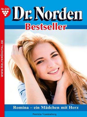 cover image of Dr. Norden Bestseller 220 – Arztroman