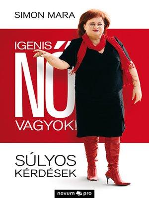 cover image of Igenis nõ vagyok!